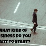 what kind of business do you want to start