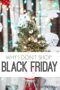 Sure, there are some good deals on Black Friday but to me they're not worth it. Here are all the reasons I don't shop on Black Friday!