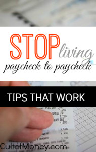 Are you ready to stop living paycheck to paycheck this year? I did it and you can too!  These strategies, while not easy, will get you there.