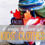 Don't let kid's clothing ruin your budget. These six tips keep my kids clothing budget at practically zero and they'll work for you too!