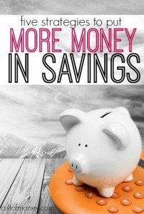 Want to put more money in savings? Here are five tried and true strategies that will increase the size of your bank account!