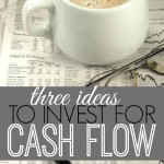 Investing for cash flow is a great way to build long lasting income streams. If you're interested in getting started here are three ideas.