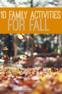 Looking for some family activities for fall? Here are ten free or frugal activities your family will love.