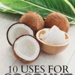 If you're wanting to save money and eliminate toxins from your home you need coconut oil! Here are ten of my favorite uses for coconut oil.