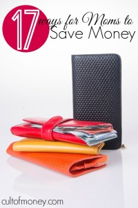 If you're looking for savings tips to kick off the New Year with a bang here are seventeen ways for moms to save money.