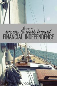 Working toward financial independence has become a popular and very worthy goal. Here's why it's so popular and how to get started!