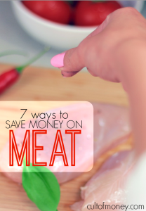 One of the hardest parts of cutting grocery expenses is dealing with the cost of meat. Here are seven strategies (that really work!) to save money on meat.