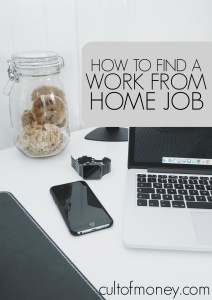 There a plethora of work from home opportunities available. Here's how to find a work from home job that would be a good fit for you and how to avoid the scams.
