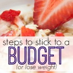 Whether you want to stick with a budget or lose weight you need to follow the same set of steps. Here's what to do and why it works.