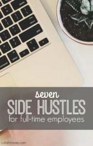 Not making enough at your day job? Here are seven side hustles for full time employees. Set your own hours and do work you enjoy.