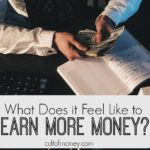 Everything is not as it seems! In the past few years I've tripled my income and how I feel about it might just surprise you.