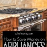 How to Save Money on Appliances