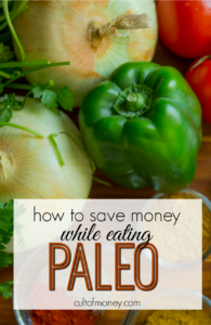 If you're interested in switching up your eating habits here's how to save money while eating paleo. These tips really work!