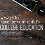 Ready to start saving for the future? Here are four ways to save for your child's college education and the pros and cons of each method.