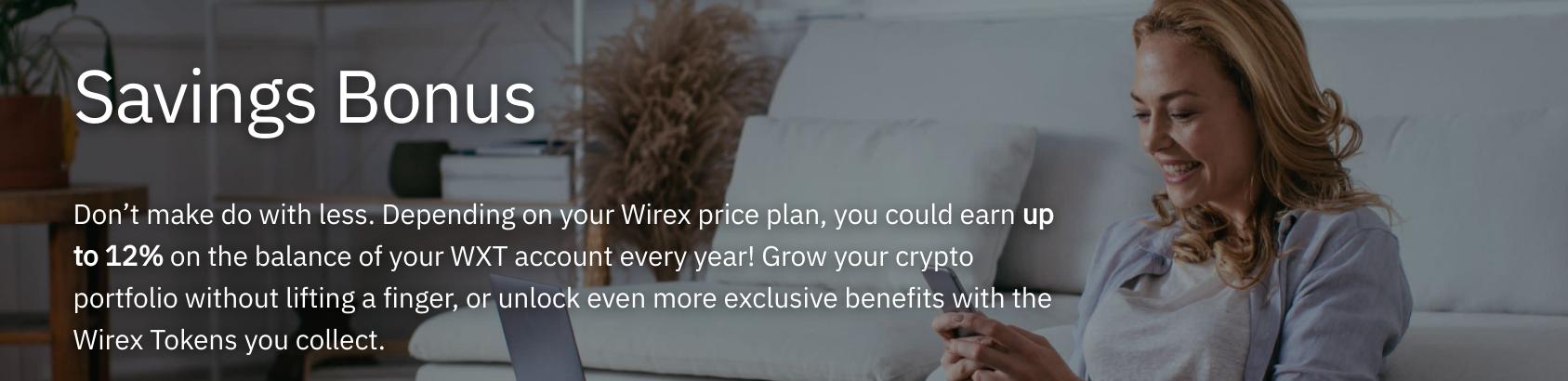 Wirex savings bonuses
